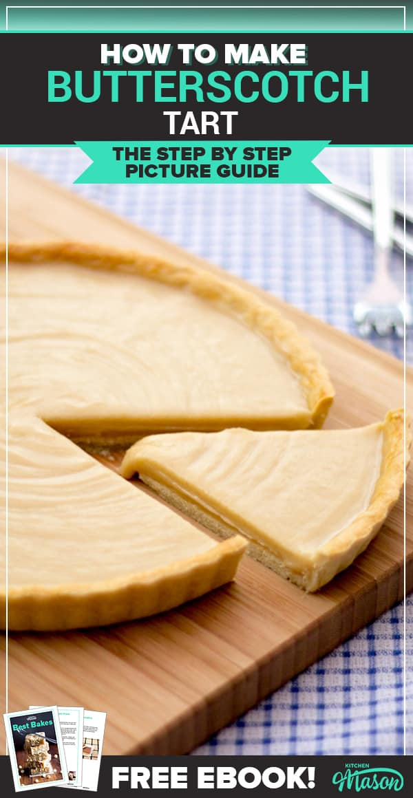 Butterscotch Tart on a chopping board