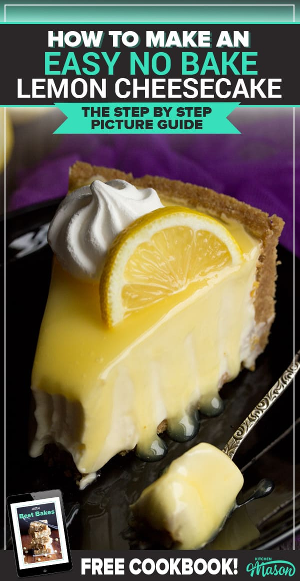 Lemon Cheesecake Recipe: slice of lemon cheesecake on a plate